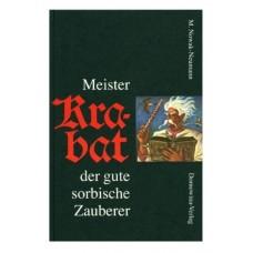 Meister Krabat der gute sorbische Zauberer