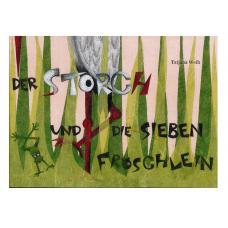 Der Storch und die sieben Fröschlein - Tatjana Weih