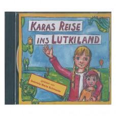Hörspiel-CD Karas Reise ins Lutkiland