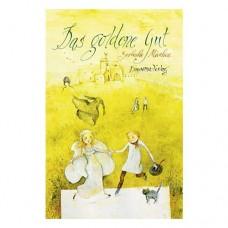 NEU: Das goldene Gut (sorbische Märchen in deutscher Sprache)