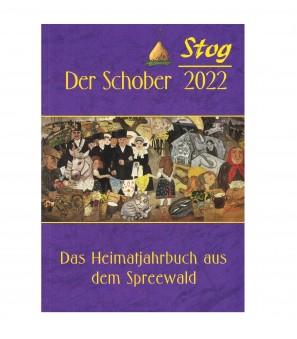 Stog - Der Schober Heimatkalender 2022
