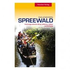 Trescher: Spreewald - unterwegs zwischen Burg, Lübbenau, Lübben und Schlepzig