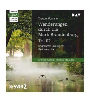 Neu: MP3-CD Wanderungen durch die Mark Brandenburg Teil III Spreeland